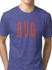 bug Tri-blend T-Shirt