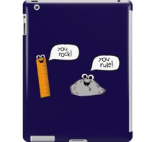 You Rock! You Rule! iPad Case/Skin