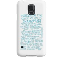 Things We Say... Samsung Galaxy Case/Skin