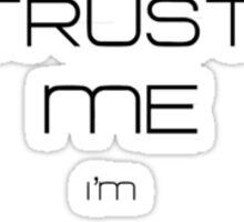 Trust Me I'm Vulcan, We Cannot Lie Sticker