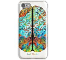 Colorful Brain Art - Just Think - By Sharon Cummings iPhone Case/Skin