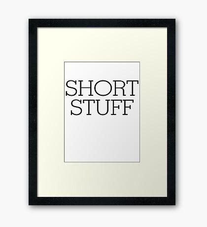 Short stuff Framed Print