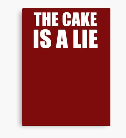 __the cake is a lie Canvas Print