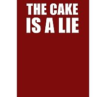 __the cake is a lie Photographic Print