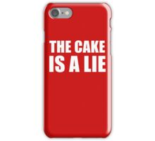__the cake is a lie iPhone Case/Skin