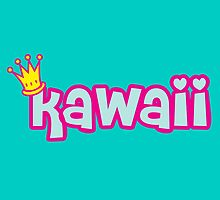 Super Cute Kawaii word with a Princess crown by Tee Brain Creative