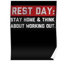 I HATE REST DAYS.  Poster