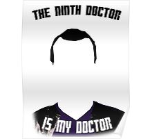 The Ninth Doctor Is My Doctor Poster