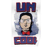 Kim Jong UN-Cool Poster