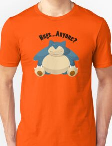 Hugs From Snorlax Anyone? T-Shirt
