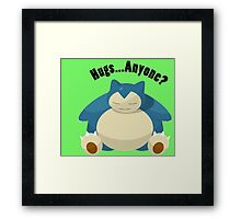 Hugs From Snorlax Anyone? Framed Print