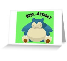 Hugs From Snorlax Anyone? Greeting Card