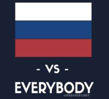 RUSSIA VS EVERYBODY by LifeSince1987