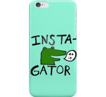 Inst(i)gator iPhone Case/Skin