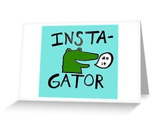 Inst(i)gator Greeting Card
