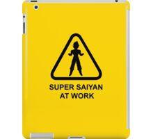 Super Saiyan at work - Road Sign - TShirt iPad Case/Skin