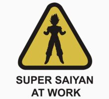 Super Saiyan at work - Road Sign - TShirt by maocat