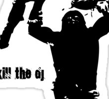 KILL THE DJ Sticker