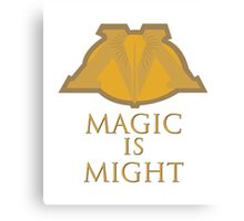 Magic Is Might Canvas Print
