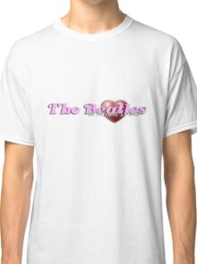 All You Need Is Love... Classic T-Shirt