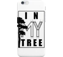 In My Tree iPhone Case/Skin