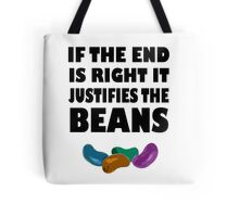 If The End Is Right.... Tote Bag