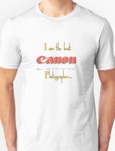 The Best Canon Photographer... T-Shirt