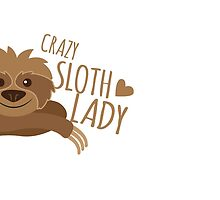 Crazy sloth lady by jazzydevil