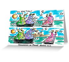 Planet Chauvinist Greeting Card