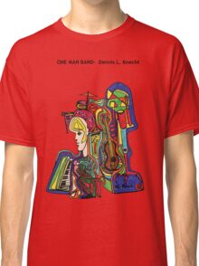 One Man Band Classic T-Shirt