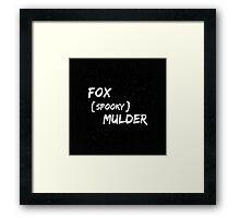 Fox 'Spooky' Mulder Framed Print