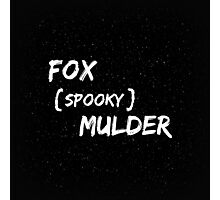 Fox 'Spooky' Mulder Photographic Print