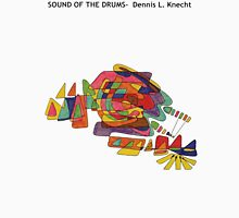 Sound of the Drums Unisex T-Shirt