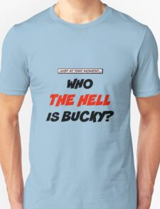 Who The Hell Is Bucky - Comic Style T-Shirt