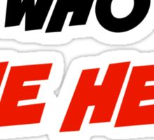 Who The Hell Is Bucky - Comic Style Sticker