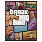 Breaking Bad: GTA (Clean) by Messypandas