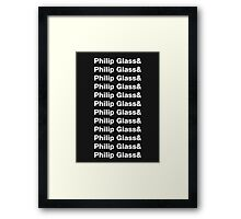 Philip Glass ad nauseum Framed Print