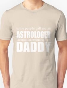 Some People Astrologer T-shirt T-Shirt