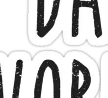 I'm Dad's Favorite Son or Daughter Sticker