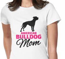 American Bulldog Mom Womens Fitted T-Shirt