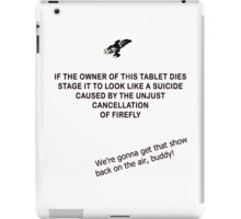 Firefly&Community: we'll bring the show back! - white version iPad Case/Skin