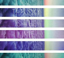The Sky Is The Limit by roadnoise