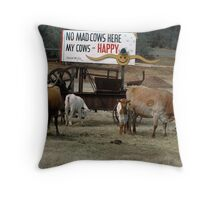 No Mad Cows Throw Pillow
