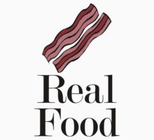 Bacon - REAL FOOD by LITCH