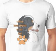 A Berner leaves pawprints on your heart Unisex T-Shirt