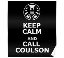 Keep calm and call coulson Poster