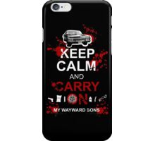 Keep Calm and Carry On My Wayward Sons iPhone Case/Skin