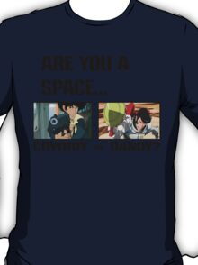 Are You A Space Cowboy Or Dandy? T-Shirt