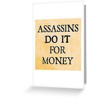 d20 Scoundrels: Assassins Do It For Money Greeting Card