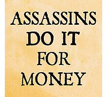 d20 Scoundrels: Assassins Do It For Money Photographic Print